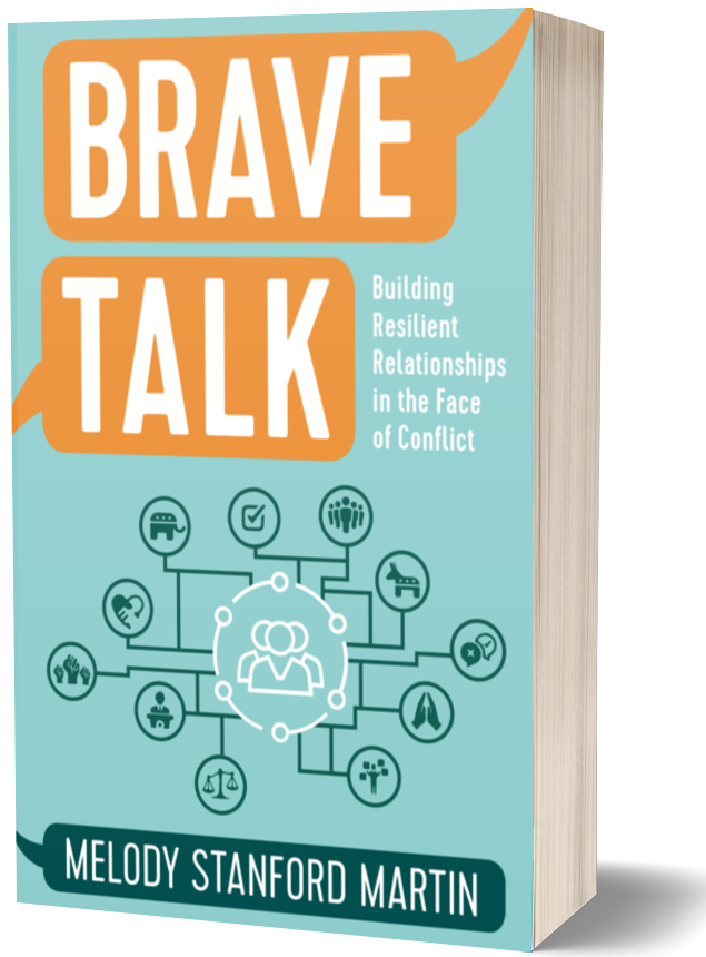 Brave Talk: Building Resilient Relationships in the Face of Conflict
